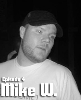 2011-09-02 - Mike W - LowLife Podcast Episode 4.jpg