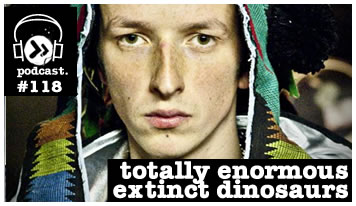 2010-08-05 - Totally Enormous Extinct Dinosaurs - Data Transmission Podcast (DTP119).jpg