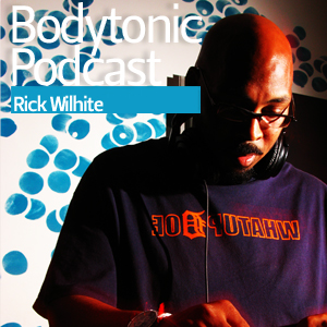 2013-02-07 - Rick Wilhite - Bodytonic Podcast.jpg