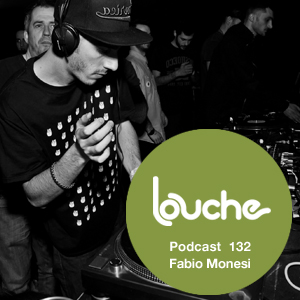 2014-10-31 - Fabio Monesi - Louche Podcast 132.jpg