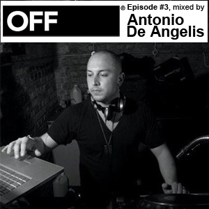 2010-01-12 - Antonio De Angelis - OFF Recordings Podcast 3.jpg