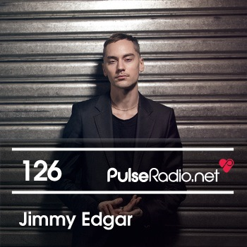 2013-05-20 - Jimmy Edgar - Pulse Radio Podcast 126.jpg