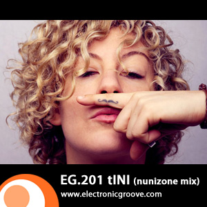 2011-05-28 - tINI - Nunzione Mix (Electronic Groove Podcast, EG.201).jpg
