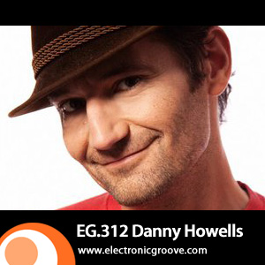 2012-06-25 - Danny Howells - Electronic Groove Podcast (EG.312).jpg