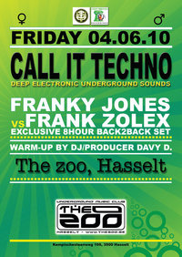 2010-06-04 - Call it Techno, The Zoo.jpg