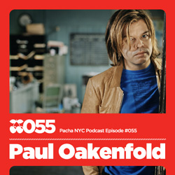 2010-06-29 - Paul Oakenfold - Pacha NYC Podcast 055.jpg