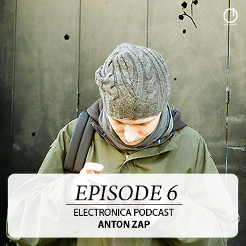 2009-11-16 - AntonZap - Electronica Podcast 6.jpg