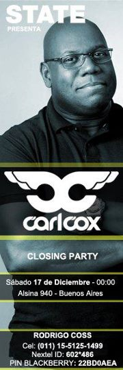 2011-12-17 - Carl Cox @ State, Closing Party, Alsina 940, Buenos Aires.jpg