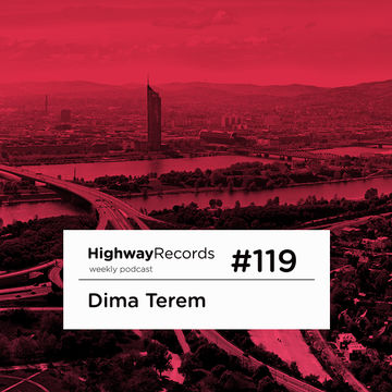 2013-06-24 - Dima Terem - Highway Podcast 119.jpg