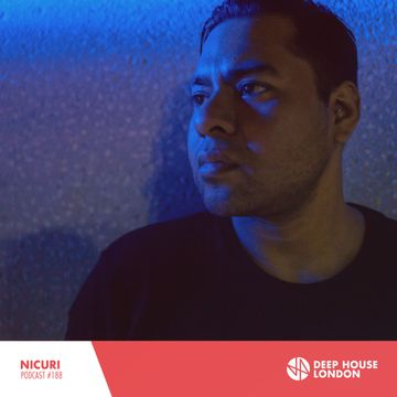2018-01-11 - Nicuri - Deep House London Mix 188.jpg
