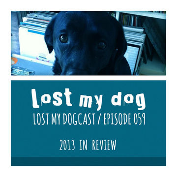 2013-12-03 - Strakes - Lost My Dogcast 059 (In Review).jpg