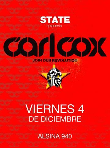 Carl Cox - Join Our Revolution (State - Alsina 940, 04.12.2009).jpg