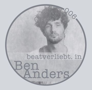 2014-08-07 - Ben Anders - Beatverliebt Podcast 006.jpg