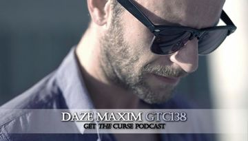 2011-05-12 - Daze Maxim - Get The Curse (gtc138).jpg