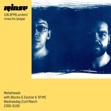 2018-03-21 - Blocks & Escher, SP-MC - Metalheadz, Rinse FM.jpg