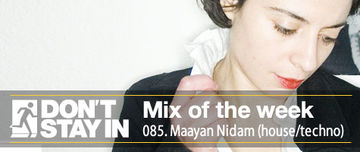 2011-05-09 - Maayan Nidam - Don't Stay In Mix Of The Week 085.jpg