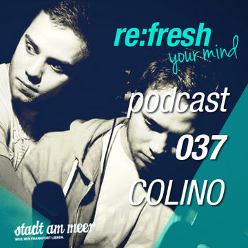 2012-07-09 - Colino - ReFresh Music Podcast 37.jpg