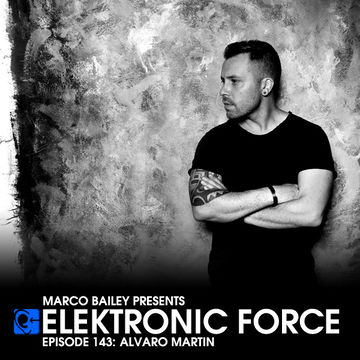 2013-09-05 - Alvaro Martin - Elektronic Force Podcast 143.jpg