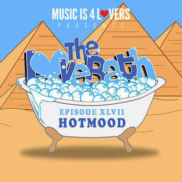 2018 02 20 Hotmood The Lovebath Episode Xlvii Dj