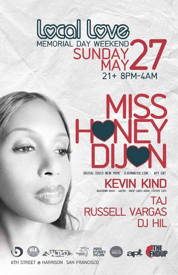 2012-05-27 - Honey Dijon @ Local Love - Memorial Day Weekend, The End Up.jpg