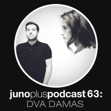 2013-06-19 - Dva Damas - Juno Plus Podcast 63.jpg