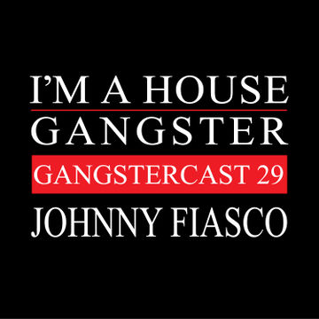 2014-02-12 - Johnny Fiasco - Gangstercast 29.jpg