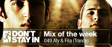 2010-08-23 - Aly & Fila - Don't Stay In Mix Of The Week 049.jpg