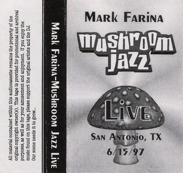 1997-06-15 - Mark Farina @ Mushroom Jazz Live, Underground Sound, San Antonio, Texas.jpg