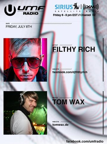 2011-07-08 - Filthy Rich, Tom Wax - UMF Radio 114.jpg