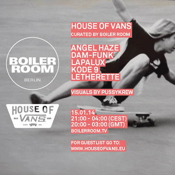 2014-01-15 - Boiler Room Berlin x House Of Vans.png