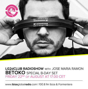 2014-08-22 - Betoko - LG2dClub, Ibiza Global Radio.jpg