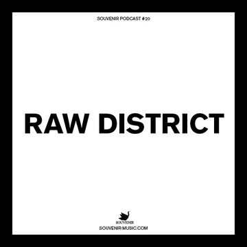 2014-10-01 - Raw District - Souvenir Music Podcast 20.jpg