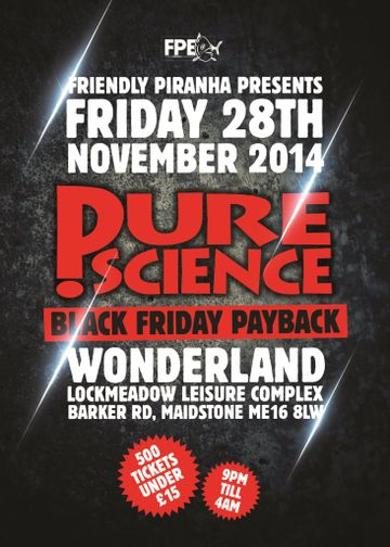 2014-11-28 - Pure Science - Black Friday Payback, Wonderland-1.jpg