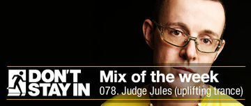 2011-03-21 - Judge Jules - Don't Stay In Mix Of The Week 078.jpg