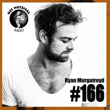 2014-09-16 - Ryan Murgatroyd - Get Physical Radio 166.jpg