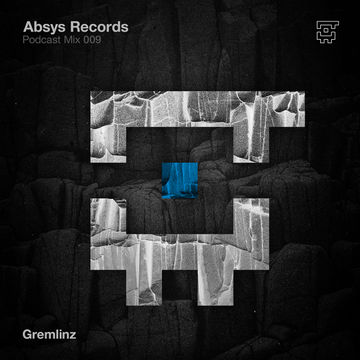 2014-10-01 - Gremlinz - Absys Records Podcast Mix 009.jpg