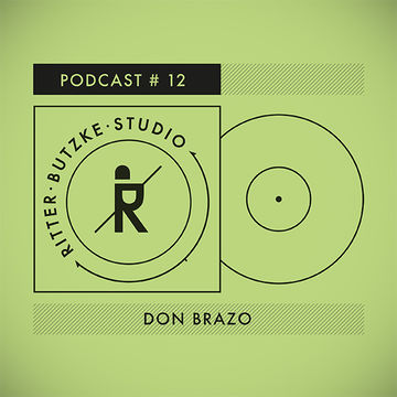 2014-10-08 - Don Brazo - Ritter Butzke Studio Podcast 12.jpg