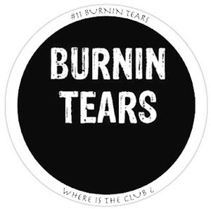 2012-07-09 - Burnin Tears - Where Is The Club ¿ 11.jpg