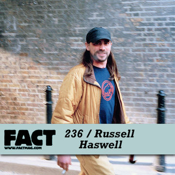 2011-04-04 - Russell Haswell - FACT Mix 236.jpg