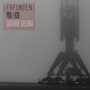 2013-04-20 - Datura Dilema - Erfunden Podcast 020.png