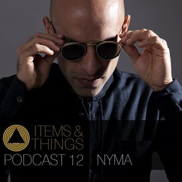 2014-04-30 - Nyma - Items & Things Podcast 12.jpg