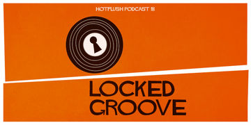 2012-01-19 - Locked Groove - Hotflush Podcast 18.jpg
