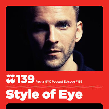 2012-10-09 - Style Of Eye - Pacha NYC Podcast 139.jpg