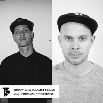 2013-01-09 - Cinnaman & Tom Trago - Trouw Live Podcast Series.jpg