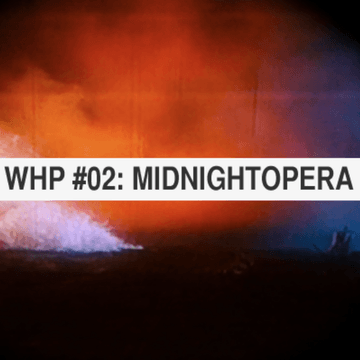 2012-04-23 - Midnightopera - Working Hours Podcast (WHP 02).png