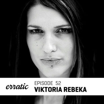 2013-09-23 - Viktoria Rebeka - Erratic Podcast 52.jpg