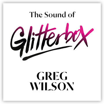 2014-06-16 - Greg Wilson The Sound Of Glitterbox.jpg