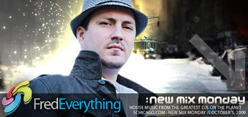 2009-10-05 - Fred Everything - New Mix Monday.jpg