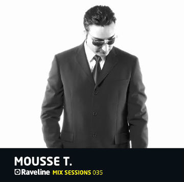 2011-07 - Mousse T. - Raveline Mix Sessions 035.jpg