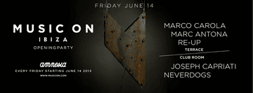 2013-06-14 - Music On - Opening Party, Amnesia.png